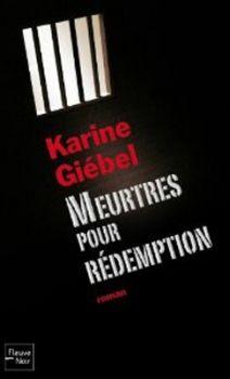 Meurtres pour rédemption - Karine Giebel
