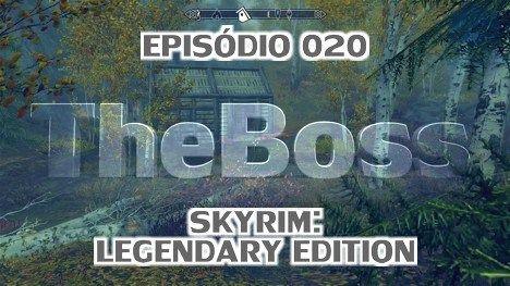 TheBoss 020 - Skyrim: Legendary Edition