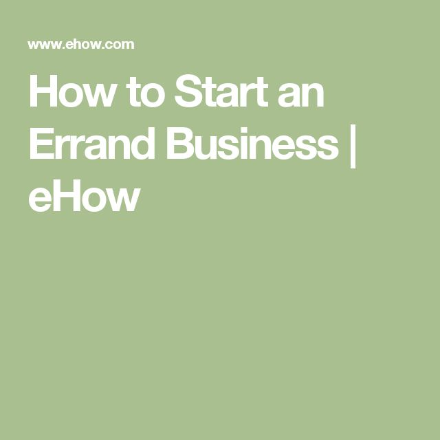 How to Start an Errand Business | eHow