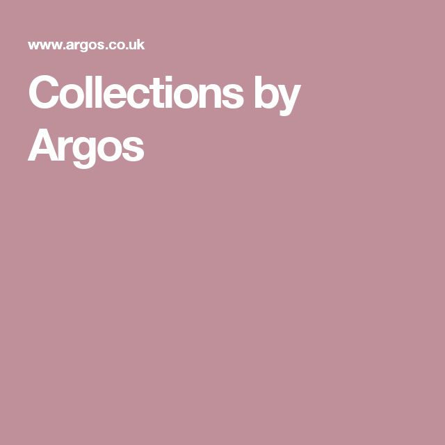 Collections by Argos