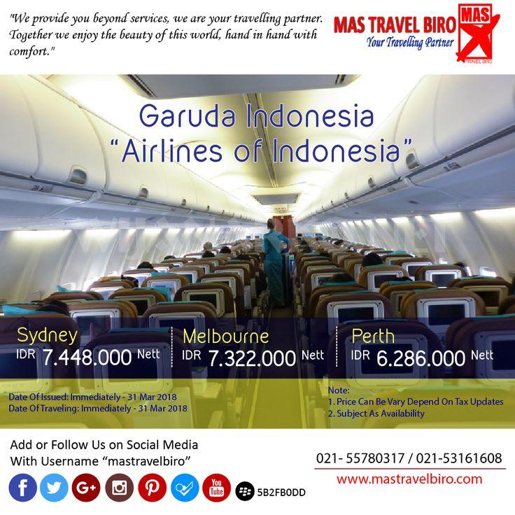 Garuda Indonesia Flight to Australia from IDR 6.286.000 Nett PP, Book Now ! ;) #mastravelbiro #promo #australia #garudaindonesia