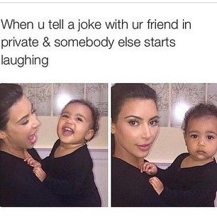 For when a stranger thinks they know you:   23 Kardashian Memes That Hilariously Describe Your Life