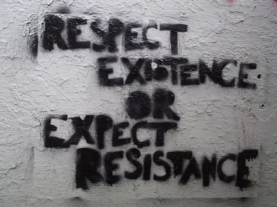 """Respect Existence or Expect Resistance"" Graffiti!"
