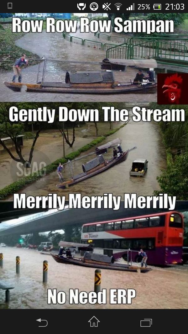As Singapore began experiencing a series of floods, some saw the lighter side of it as it mean people could use boats to get around and avoid paying ERP.