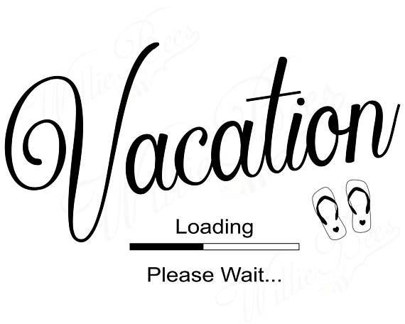 Vacation Svg Holiday Trip Summer Vacation Holiday Vacation Vacation Quotes Funny Holiday Quotes Summer Holiday Quotes