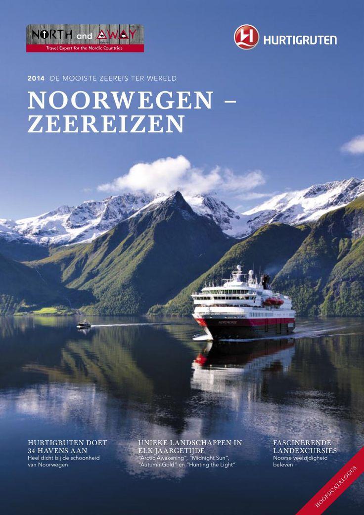 Hurtigruten Brochure 2014  Droom je van een zeereis langs de Noorse fjorden? Laat je inspireren door de nieuwe Hurtigruten brochure