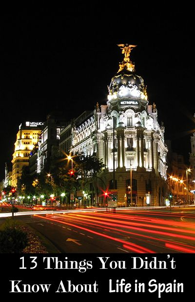 13 Things You Didn't Know About Life in Spain, as written by a student studying abroad in Madrid! Lots of surprises