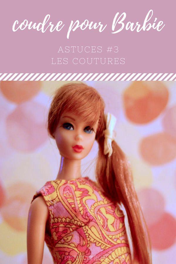 Astuces pour coudre des vêtements de poupées mannequins (comme les Barbie) - #3 les coutures Le 3ème billet de la série sur les vêtements de Barbie!