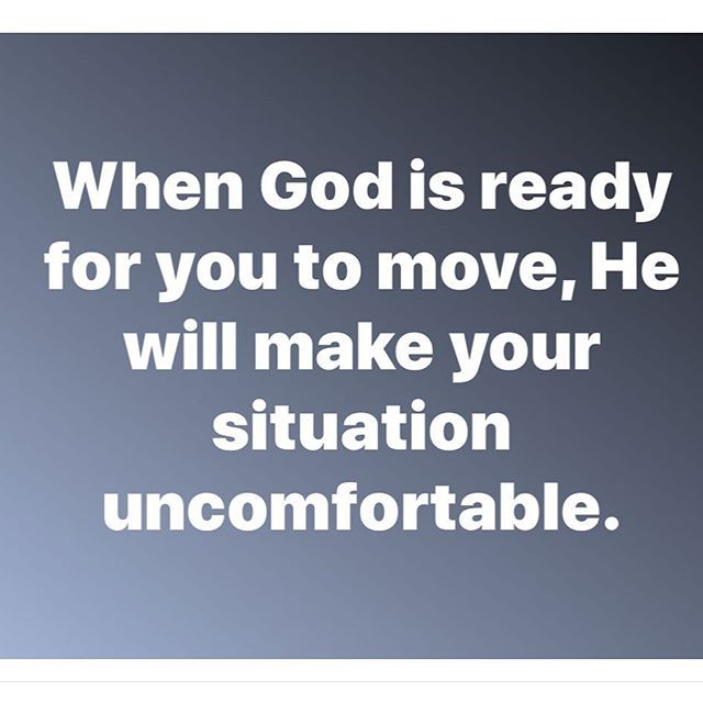 When God is ready for you to move He will make your