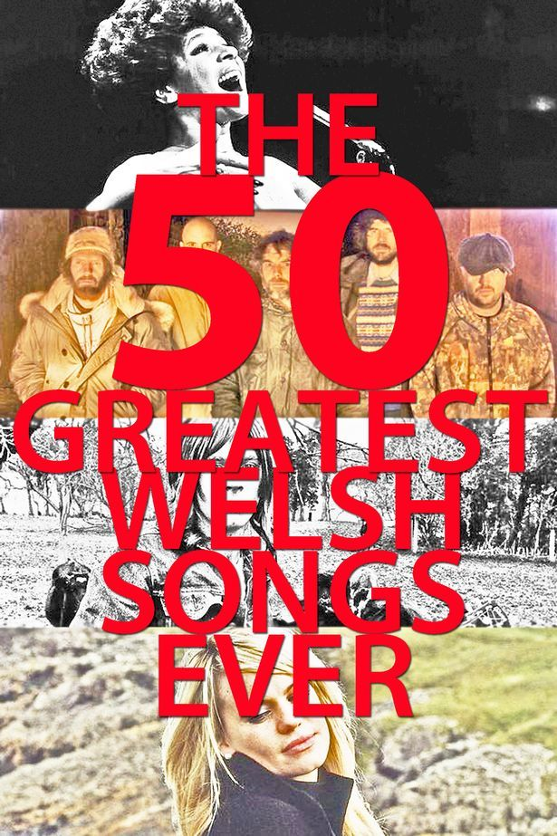 The 50 greatest Welsh songs ever - Wales Online
