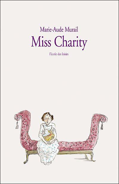 """Miss Charity - Marie Aude Murail la vie de béatrix potter alias """"miss charity"""""""