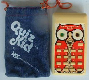 Quiz Kid!  21st Century Toys and Games from National Semiconductor Corporation | Computer-Age Electronic Learning Tool