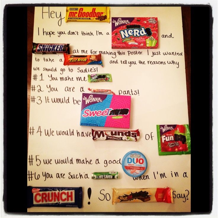 cute way to ask a guy to a dance | Candy poster for Sadie Hawkins girl ask boy dance.