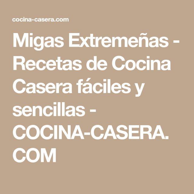 Migas Extremeñas - Recetas de Cocina Casera fáciles y sencillas - COCINA-CASERA.COM