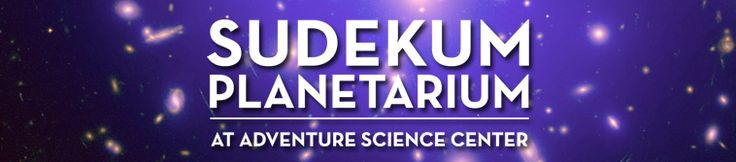 Sudekum Planetarium | Adventure Science Center, Nashville