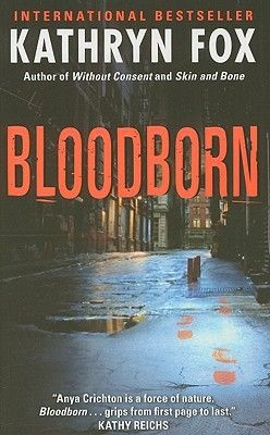 Bloodborn- Book #4 of the Anya Crichton series