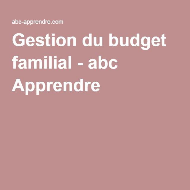 Gestion du budget familial - abc Apprendre