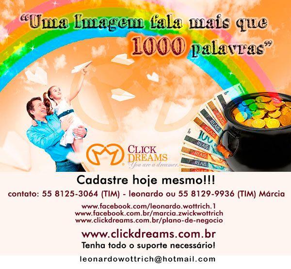 Não perca mais tempo, cadastre-se hoje mesmo na Click Dreams, e ganhe junto com a gente, Venha ser um Dremer!!! (55) 8125-3064