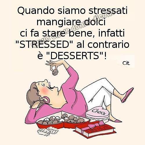 #dolci #stress