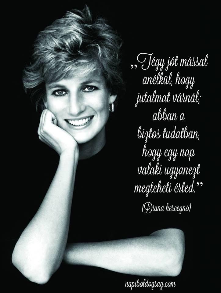 Diana hercegnő idézet a jótettekről. A kép forrása: Napi Boldogság