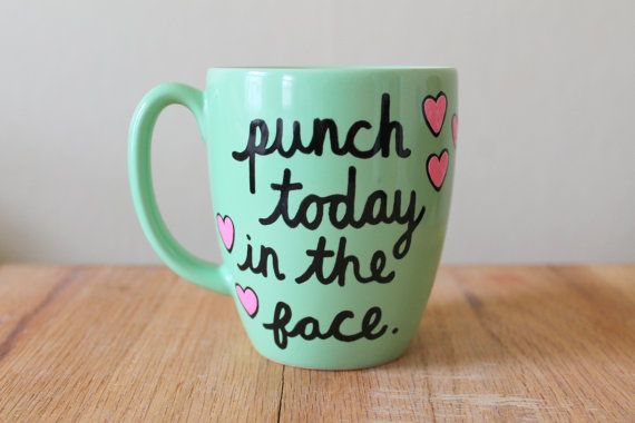 punch today in the face mug gift for best friend gift for sister get well soon mug funny inspiration quote mug mint green mug new job gift