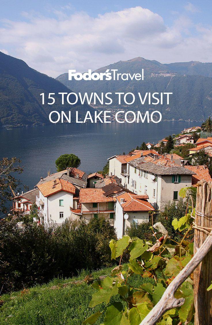 15 Towns To Visit On Lake Como Lake Como Italy Travel