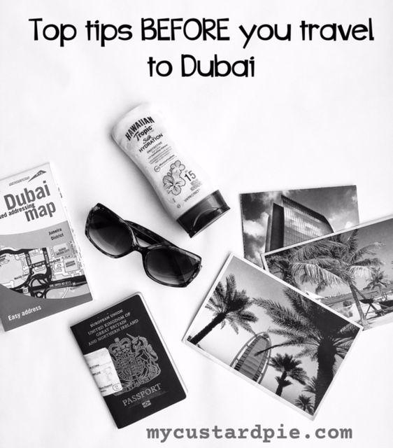 Top tips before you visit Dubai - mycustardpie.com