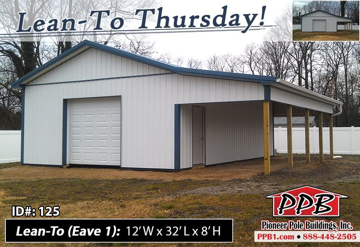 Lean to thursday building dimensions 24 w x 32 l x 10 for Pole barn dimensions