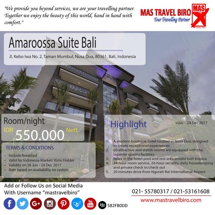 """Promo hotel """"Amaroossa Suite Bali"""". Dengan harga Rp 550.000 Nett/malam, cek info lebih lanjutnya di MAS Travel Biro."""