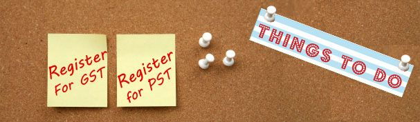 Should I Register my Business for #GST and #PST? #ThingsToDo #List #Registering #BCbusiness #BritishColumbia #SmallBusinessBC