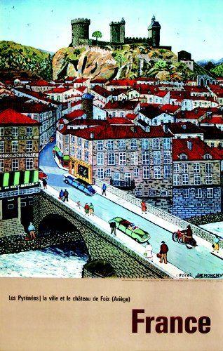 Les Pyrénées - La ville et le Château de Foix - France - illustration de Demonchy