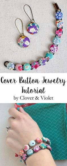 Spice up your wardrobe with fabric! Make cover button bracelets and earrings in my jewelry tutorial