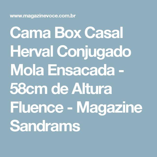 Cama Box Casal Herval Conjugado Mola Ensacada - 58cm de Altura Fluence - Magazine Sandrams