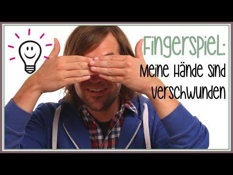 Fingerspiele: Meine Hände sind verschwunden   mit herrh - YouTube