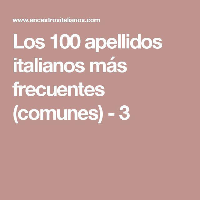 Los 100 apellidos italianos más frecuentes (comunes) - 3