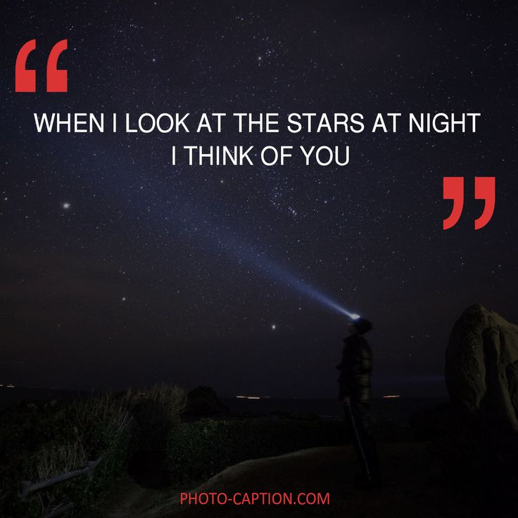 ''When i look at the stars at night, I think of you.'' Check out the link in the bio for more love captions #love #lovely  #inlove #me #obsessed #amazing #perfect #everygirlsstory #sparkle #BOYFRIEND #cute #beautiful #girlfriend #girl #couple #dating #marriage #date #instalove #instamood #loveyou #lovehim #loveher #quote #quotes #quotegram #quoteoftheday #caption #captions #photocaption #FF #instafollow #l4l #tagforlikes #followback