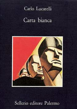 Carta Bianca - Carlo Lucarelli