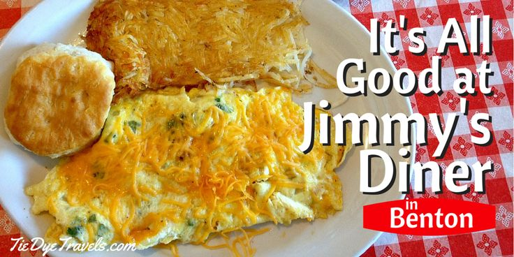It's All Good at Jimmy's Diner in Benton.   Tie Dye Travels with Kat Robinson  #arkansasfood