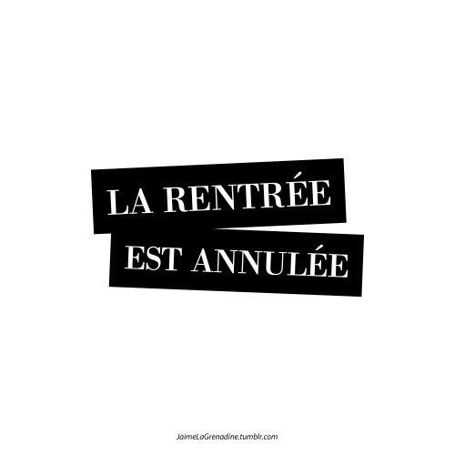 La rentrée est annulée - #JaimeLaGrenadine