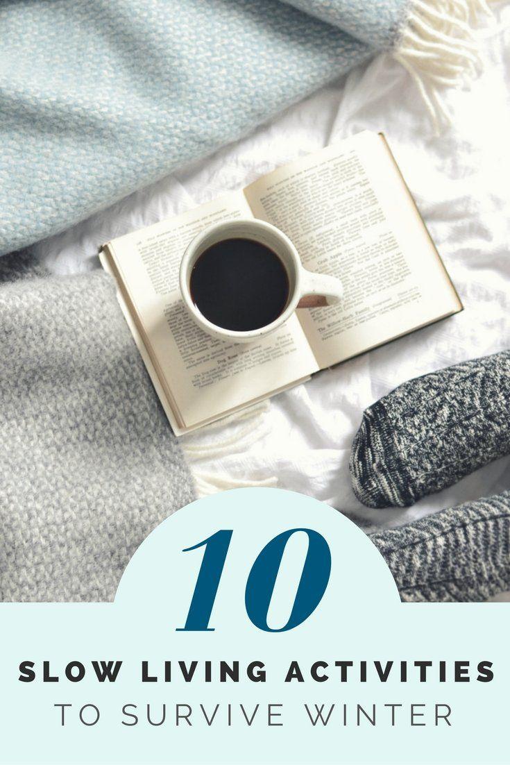 10 langsame Aktivitäten, um den Winter zu überleben – slow living