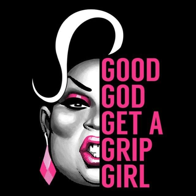 """Good God, Get a Grip GIRL!"", Latrice Royale, RPDR4, illustration by Chad Sell"