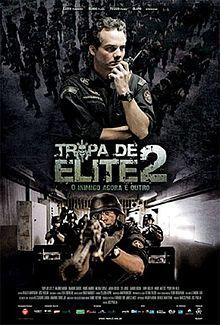 Elite Squad: The Enemy Within (Portuguese: Tropa de Elite 2 – O Inimigo Agora é Outro; Lit: Elite Troop 2: It's Another Enemy Now; also know...