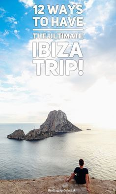 12 Ways To Have The Ultimate Trip To Ibiza, Spain - Hand Luggage Only - Travel… #TravelEuropePhotos