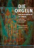 Die Orgeln der Marienkirche zu Lübeck [CD]