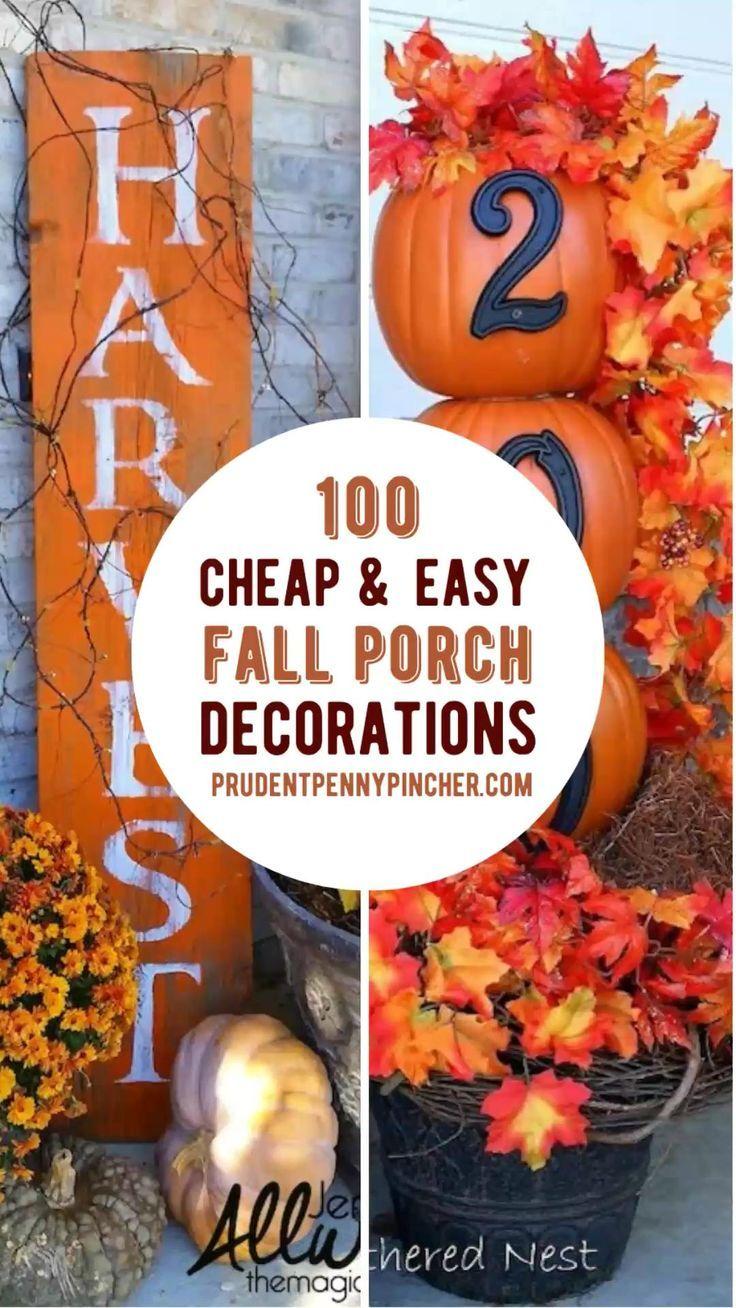100 Cheap And Easy Fall Porch Decor Ideas Fall Decorations Porch Fall Decor Dollar Tree Fall Porch