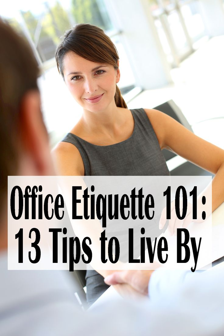 There are certain things you should never do in an office. Make sure you're at least following these 13 rules (at a minimum). | Financegirl
