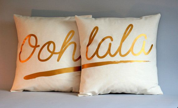These handmade off-white pillow-covers are printed with the French quote Ooh, Lala. These pillow covers are also a great wedding gift!  Choose the size