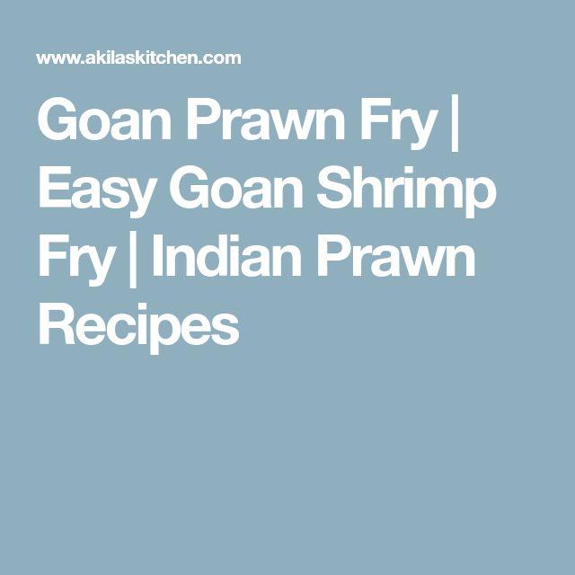 Goan Prawn Fry   Easy Goan Shrimp Fry   Indian Prawn Recipes