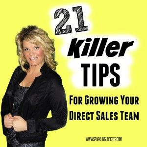 Direct Sales Recruiting - 21 Killer Tips!