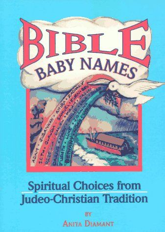 Is there a list of Biblical baby names from A-Z?